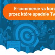 E-commerce vs koronawirus. 4 elementy, przez które upadnie Twój sklep internetowy